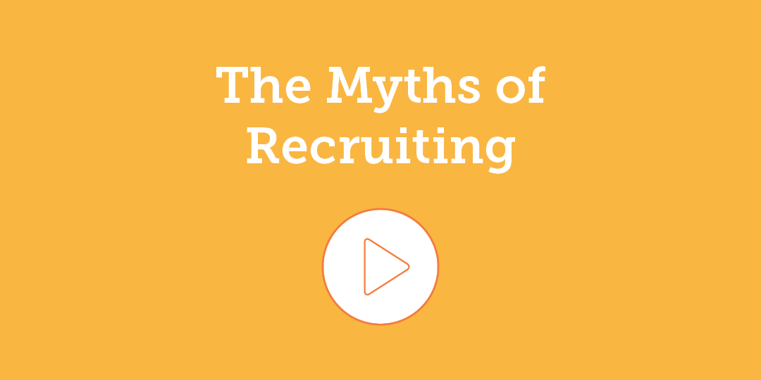 Myths of Recruiting videos