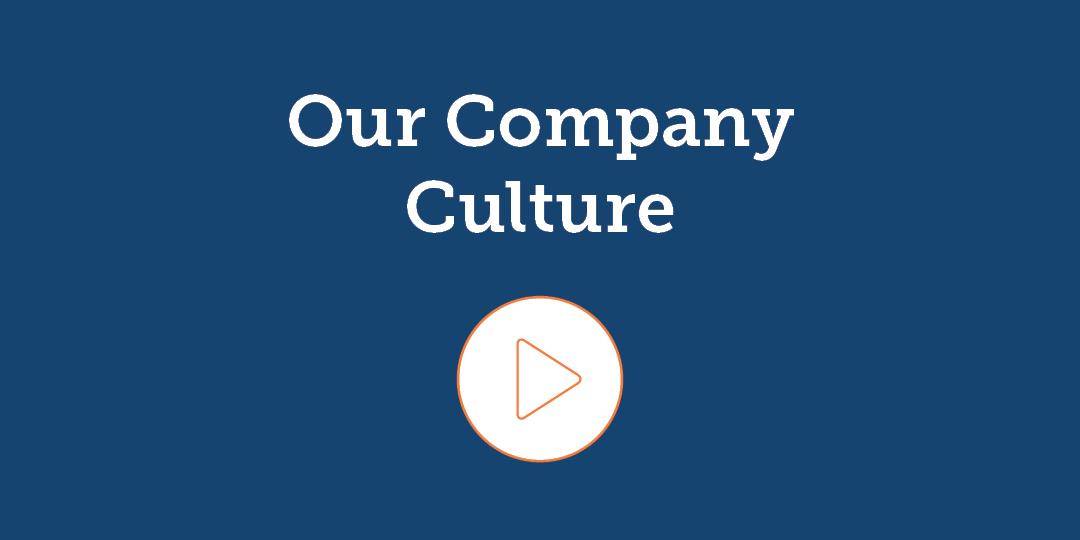 Our Company Culture videos